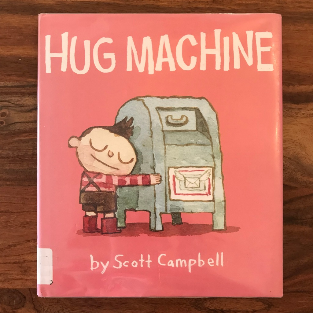 "A pink book cover with the words ""Hug Machine"" written across the top. In the picture, a little boy hugs a mailbox."